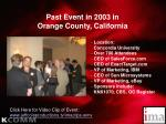 past event in 2003 in orange county california
