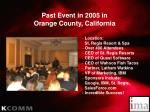 past event in 2005 in orange county california