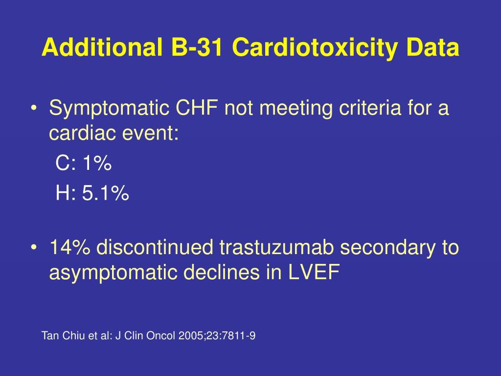 Additional B-31 Cardiotoxicity Data