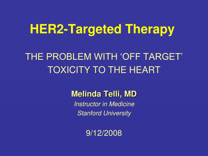 Her2 targeted therapy