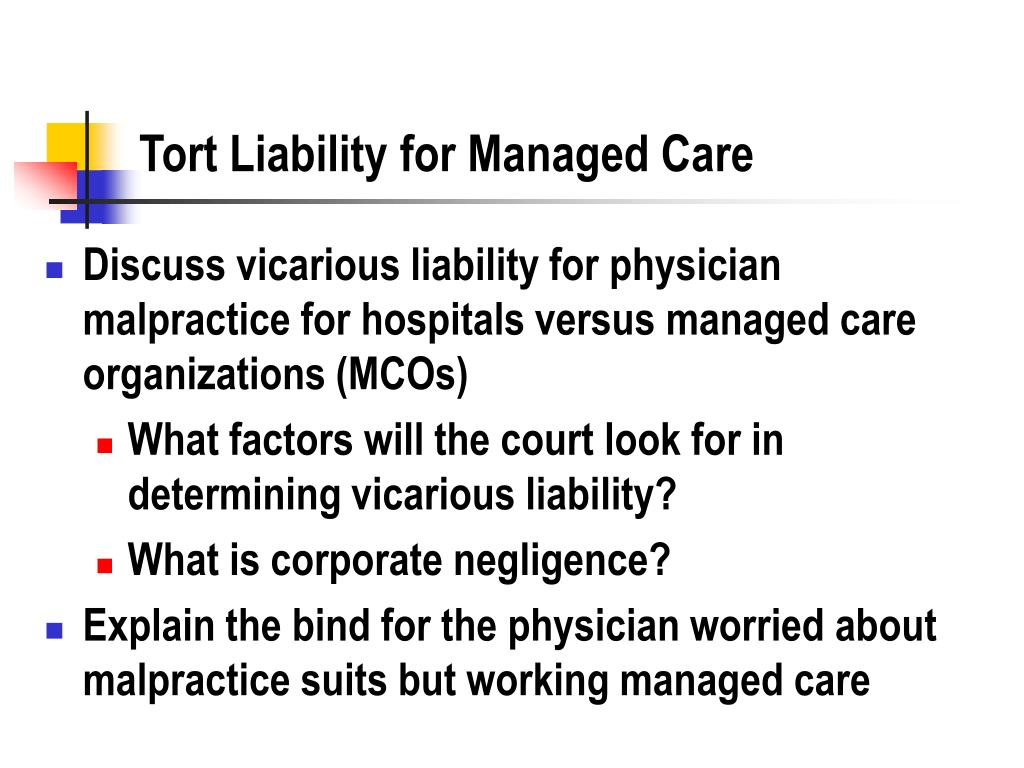 Tort Liability for Managed Care