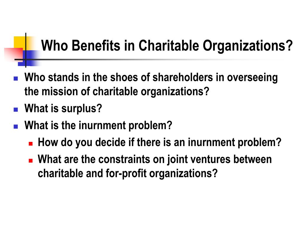 Who Benefits in Charitable Organizations?