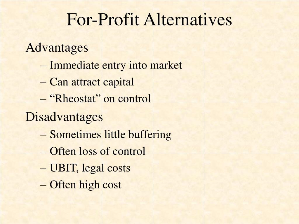 For-Profit Alternatives
