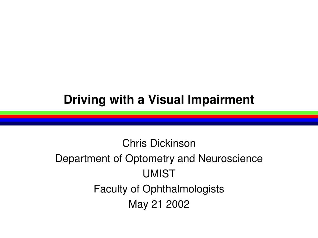 driving with a visual impairment l.