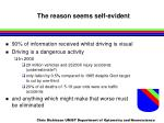 the reason seems self evident