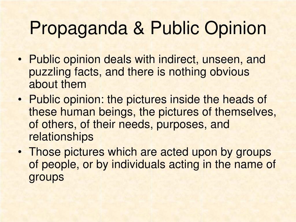 Propaganda & Public Opinion