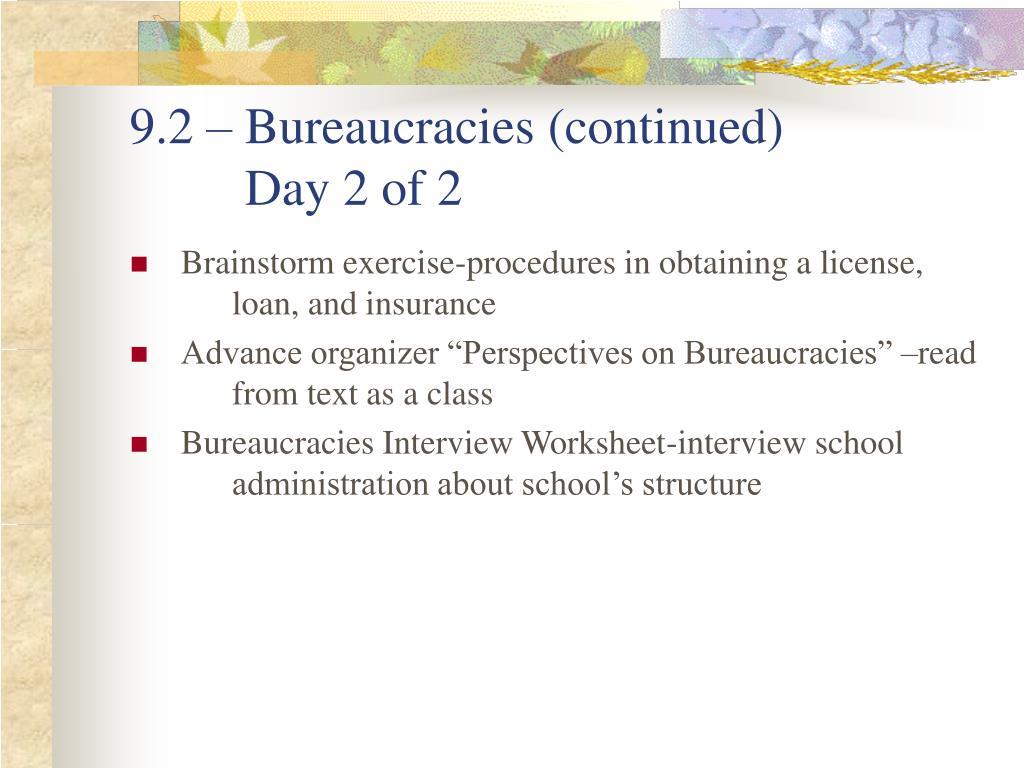9.2 – Bureaucracies (continued)