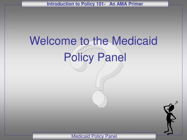 Welcome to the Medicaid