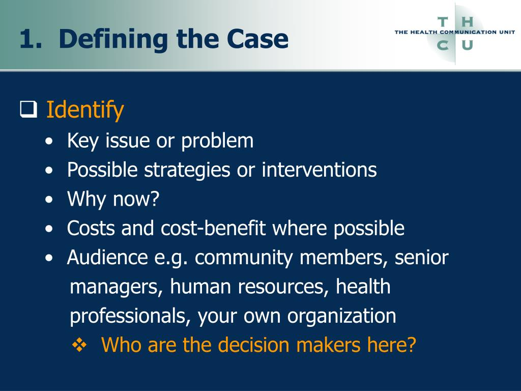 1.  Defining the Case