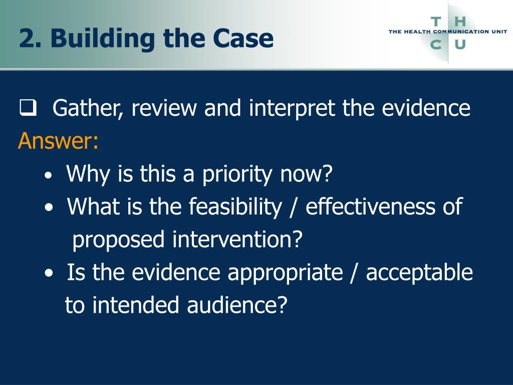 2. Building the Case