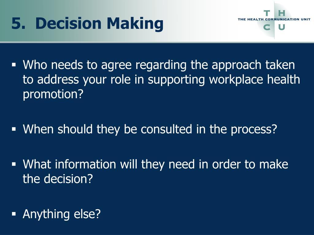 5.  Decision Making
