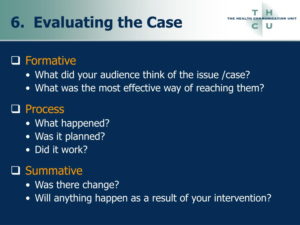 6.  Evaluating the Case
