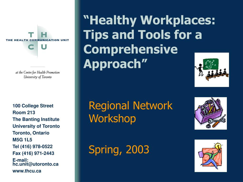 """""""Healthy Workplaces: Tips and Tools for a Comprehensive Approach"""""""