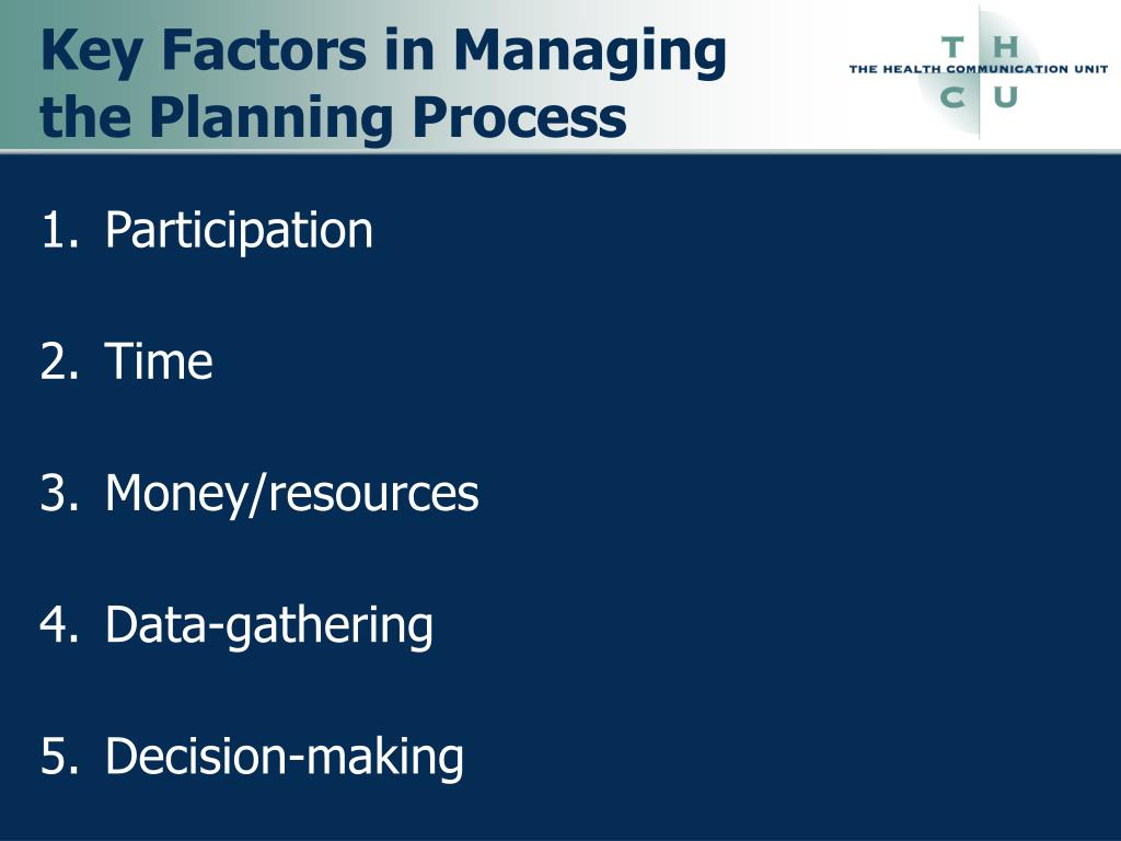 Key Factors in Managing the Planning Process