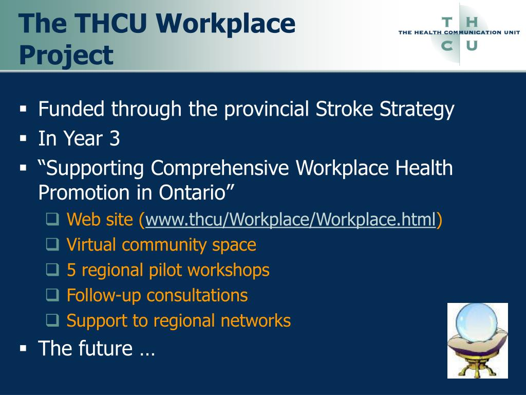 The THCU Workplace Project