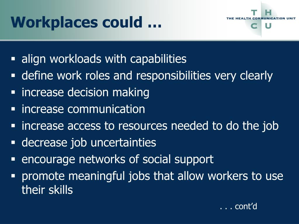 Workplaces could …