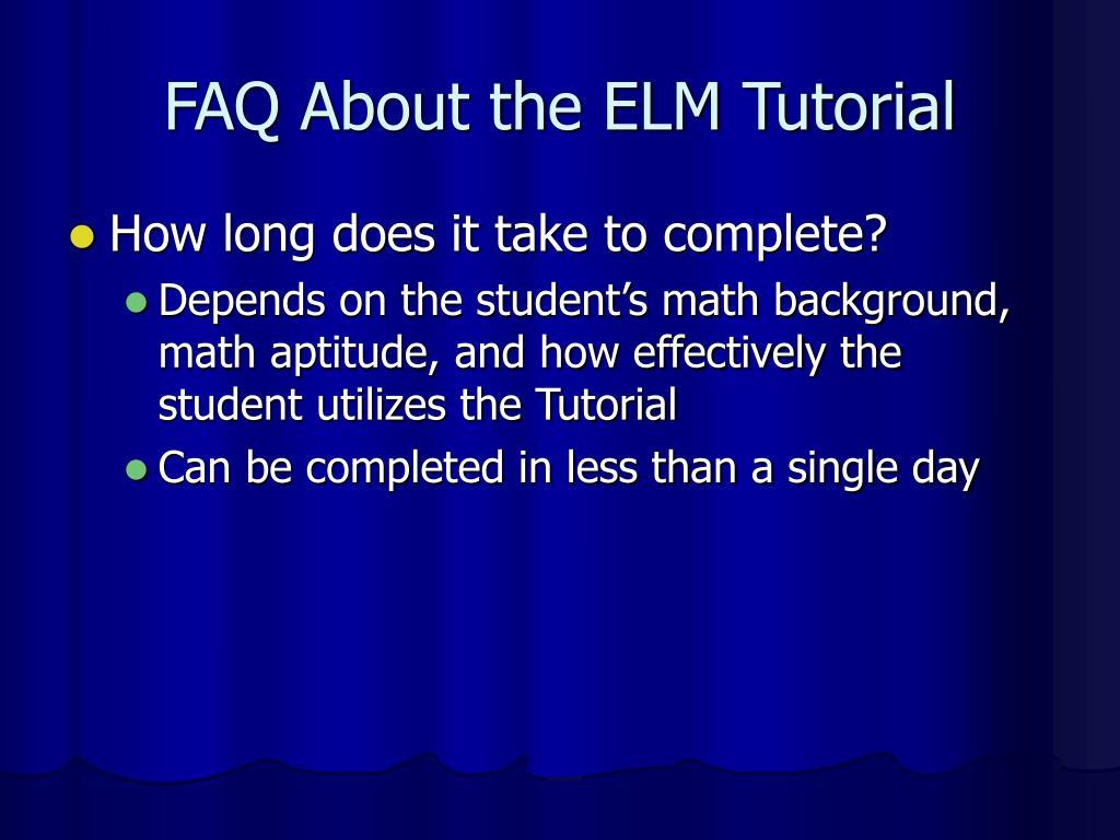 FAQ About the ELM Tutorial