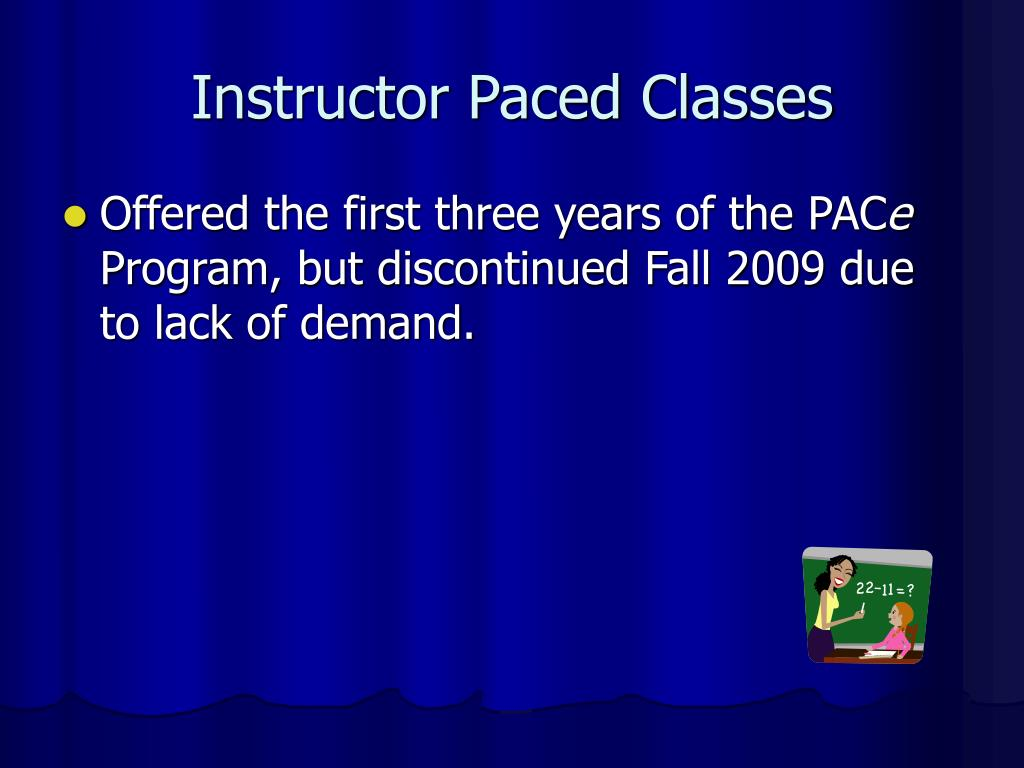 Instructor Paced Classes