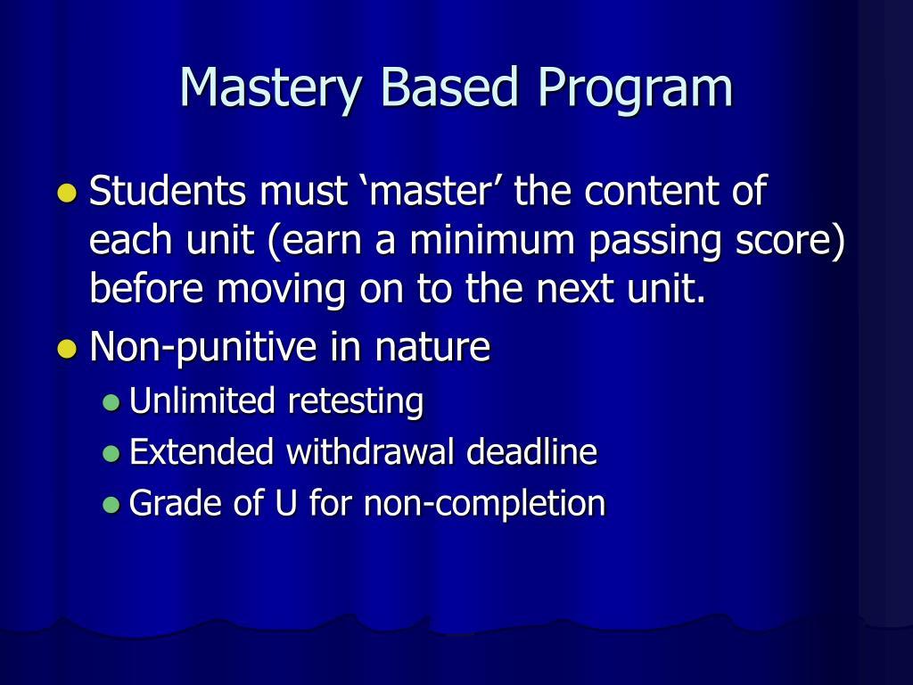 Mastery Based Program