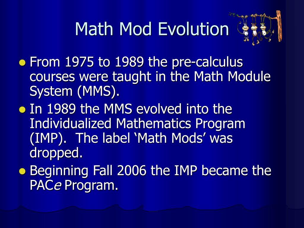 Math Mod Evolution