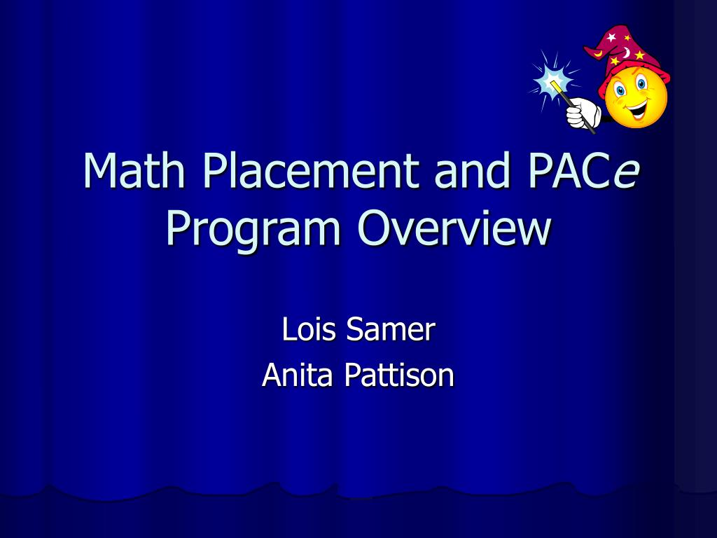 Math Placement and PAC