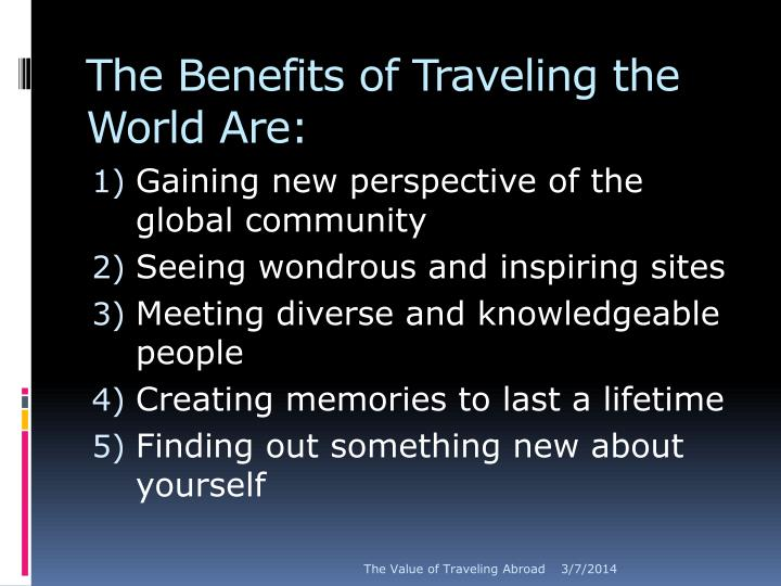 The benefits of traveling the world are