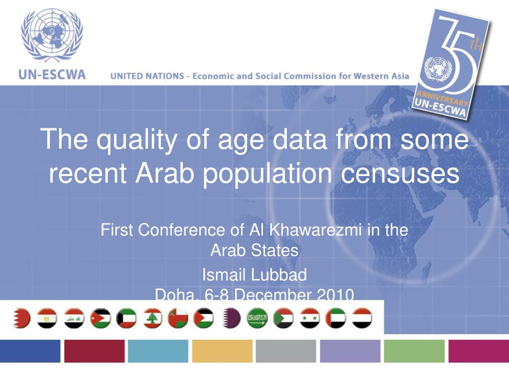 The quality of age data from some recent Arab population censuses