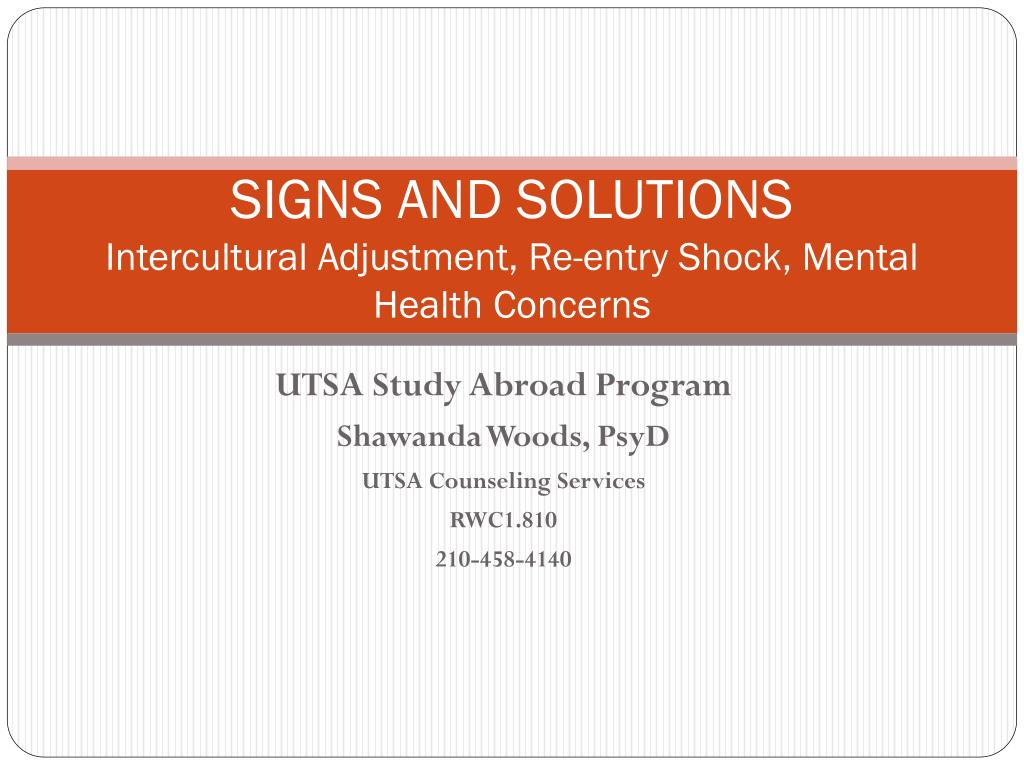 signs and solutions intercultural adjustment re entry shock mental health concerns l.