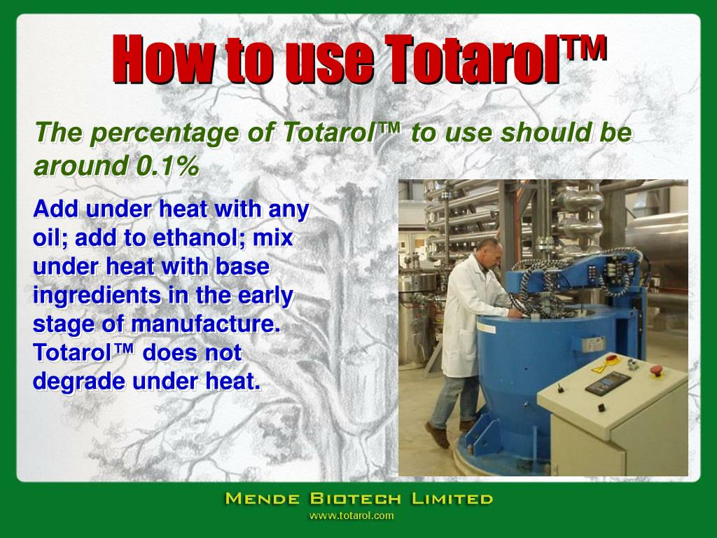 How to use Totarol™
