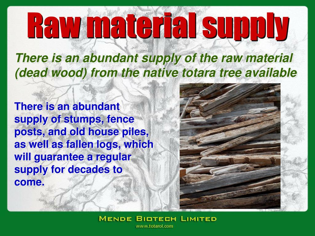 Raw material supply
