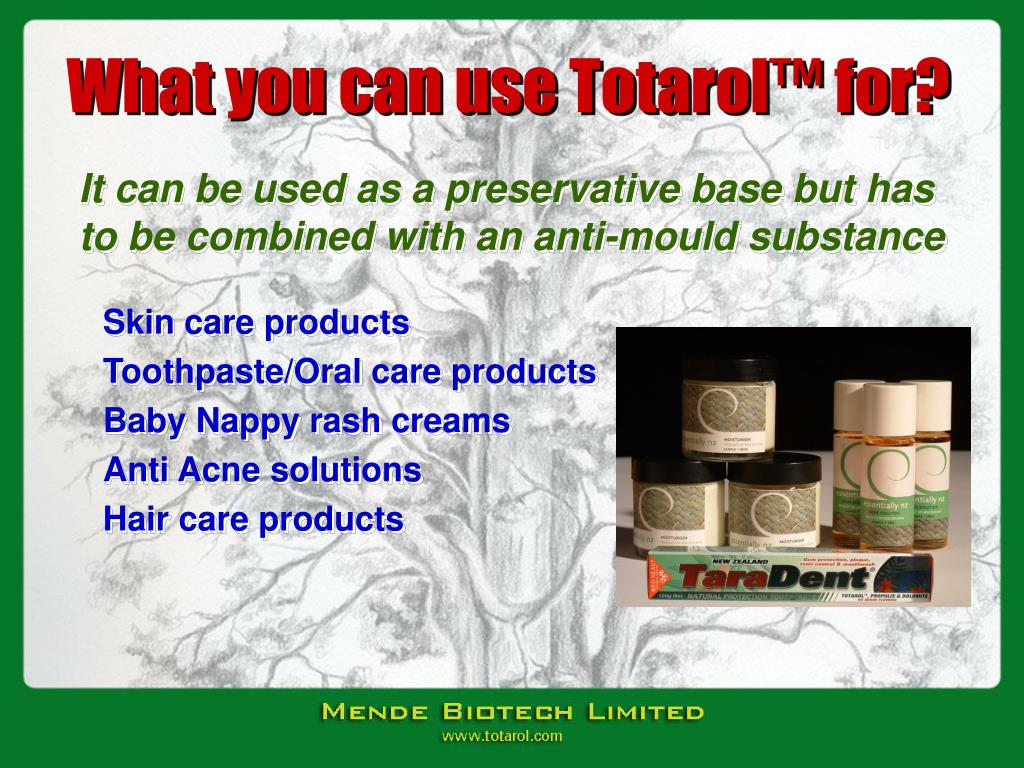 What you can use Totarol™ for?