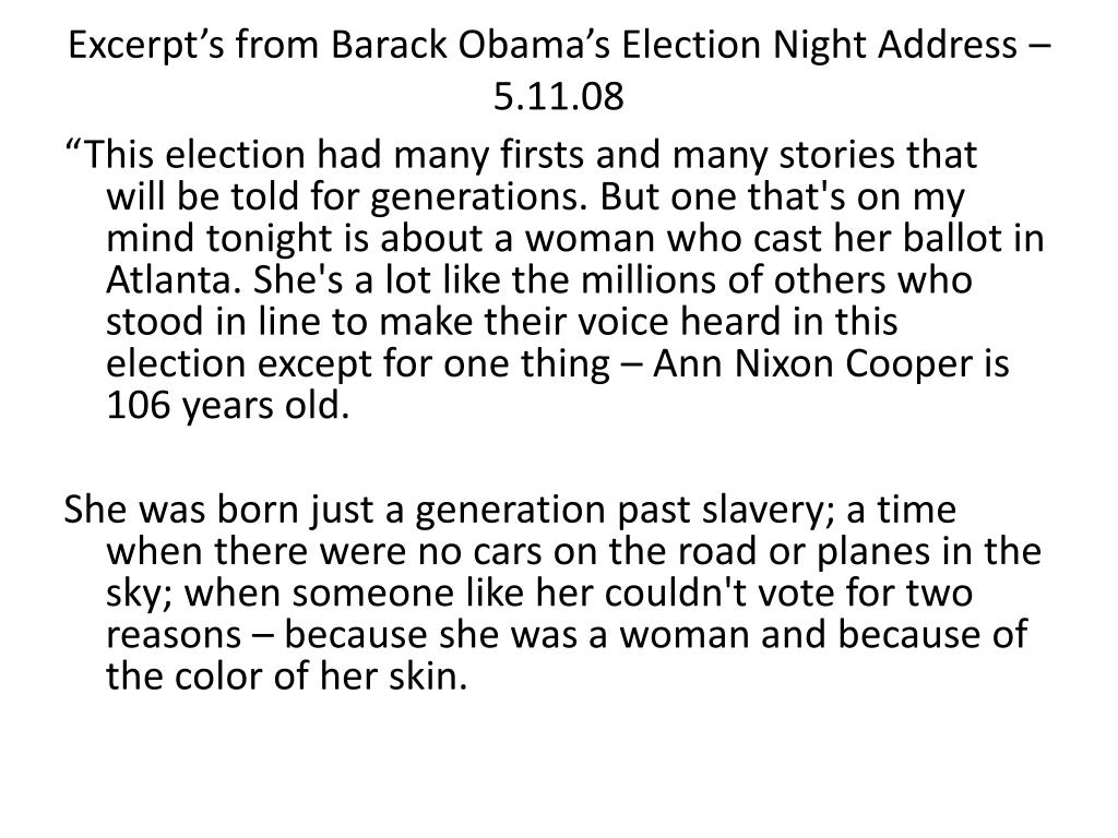 Excerpt's from Barack Obama's Election Night Address – 5.11.08