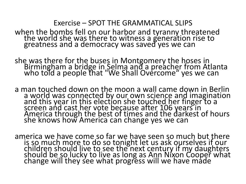 Exercise – SPOT THE GRAMMATICAL SLIPS