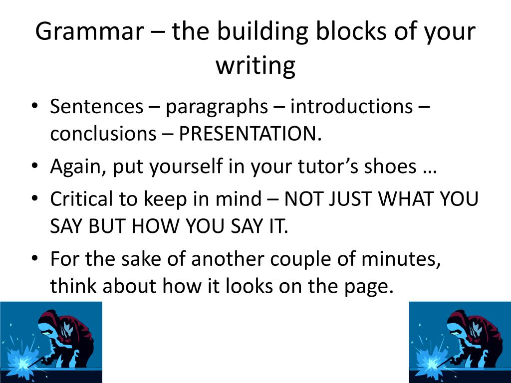 Grammar – the building blocks of your writing