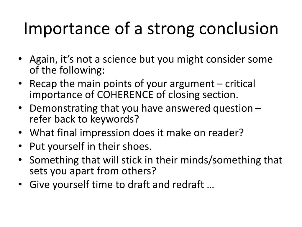 Importance of a strong conclusion
