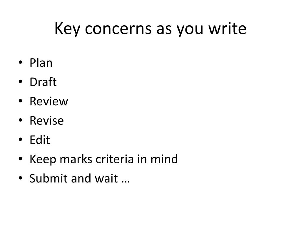 Key concerns as you write