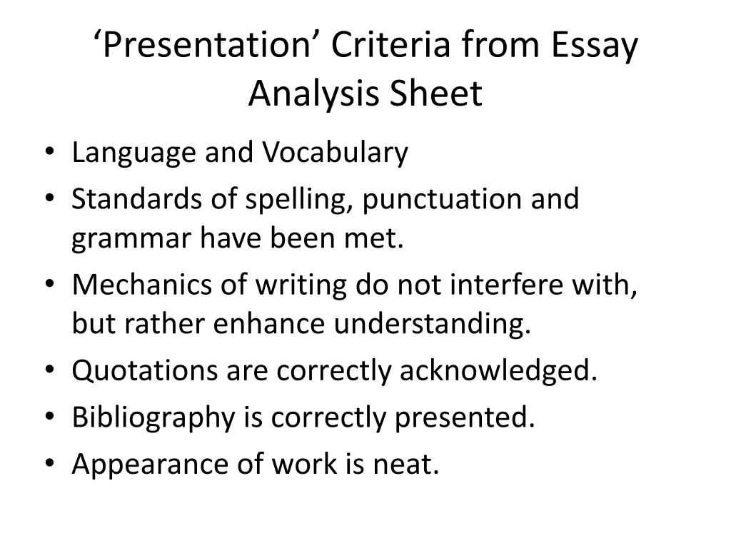 'Presentation' Criteria from Essay Analysis Sheet