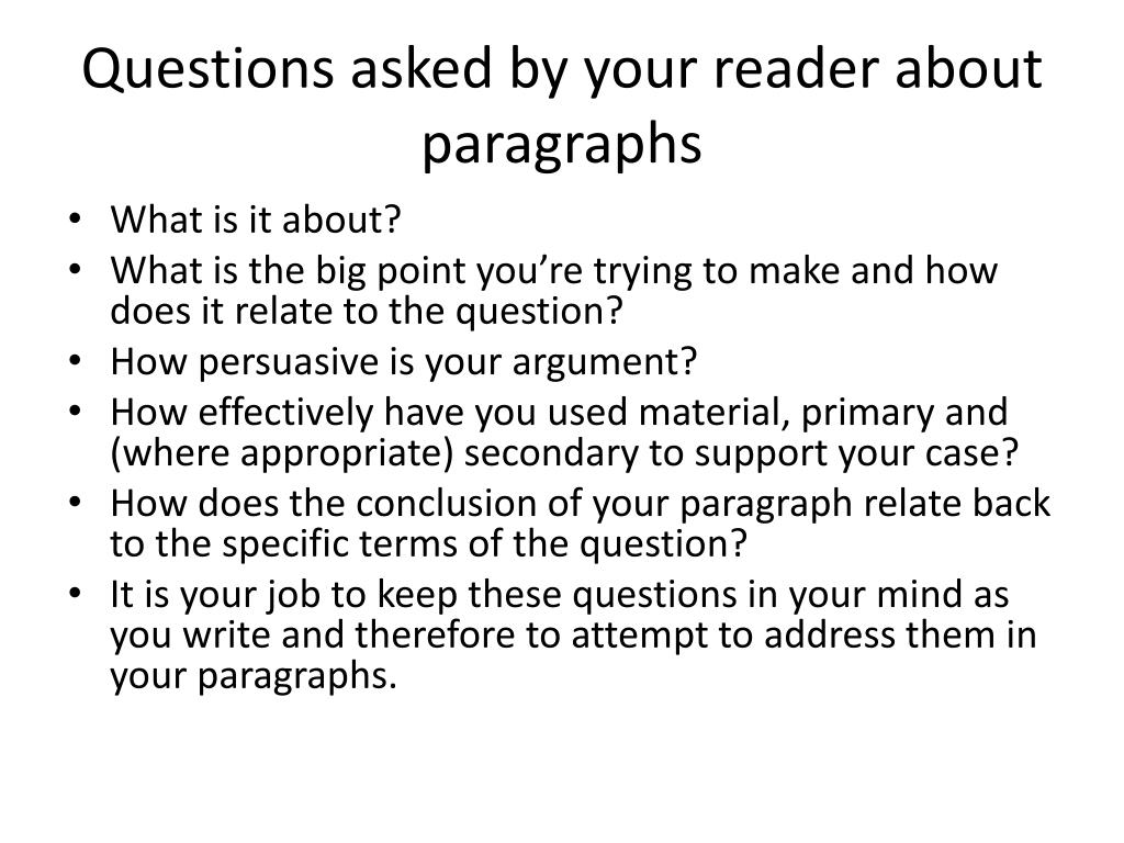 Questions asked by your reader about paragraphs