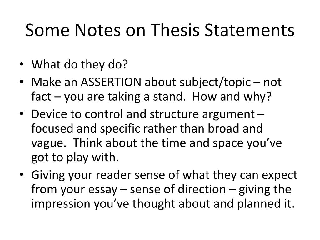 Some Notes on Thesis Statements