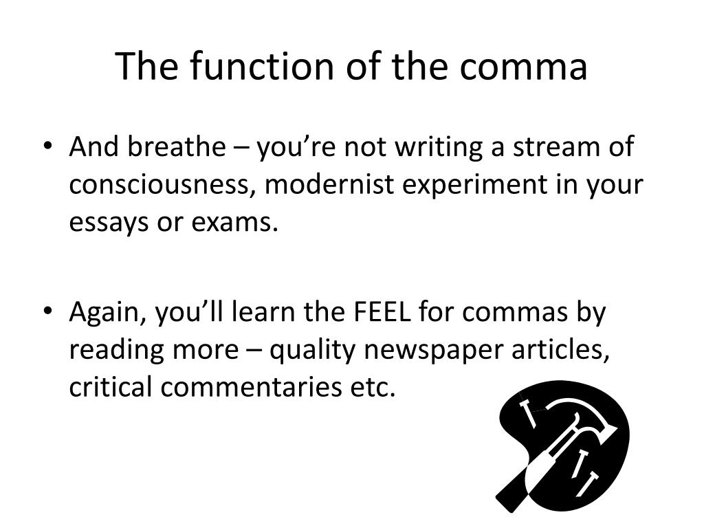The function of the comma