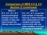 comparison of mds 2 0 3 0 section o continued