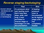 reverse staging backstaging