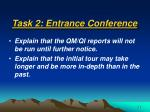 task 2 entrance conference