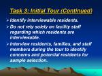task 3 initial tour continued