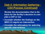 task 5 information gathering caa process continued47