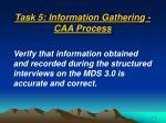 task 5 information gathering caa process