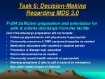 task 6 decision making regarding mds 3 053
