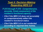 task 6 decision making regarding mds 3 055