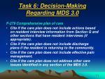 task 6 decision making regarding mds 3 056