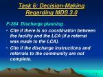 task 6 decision making regarding mds 3 058